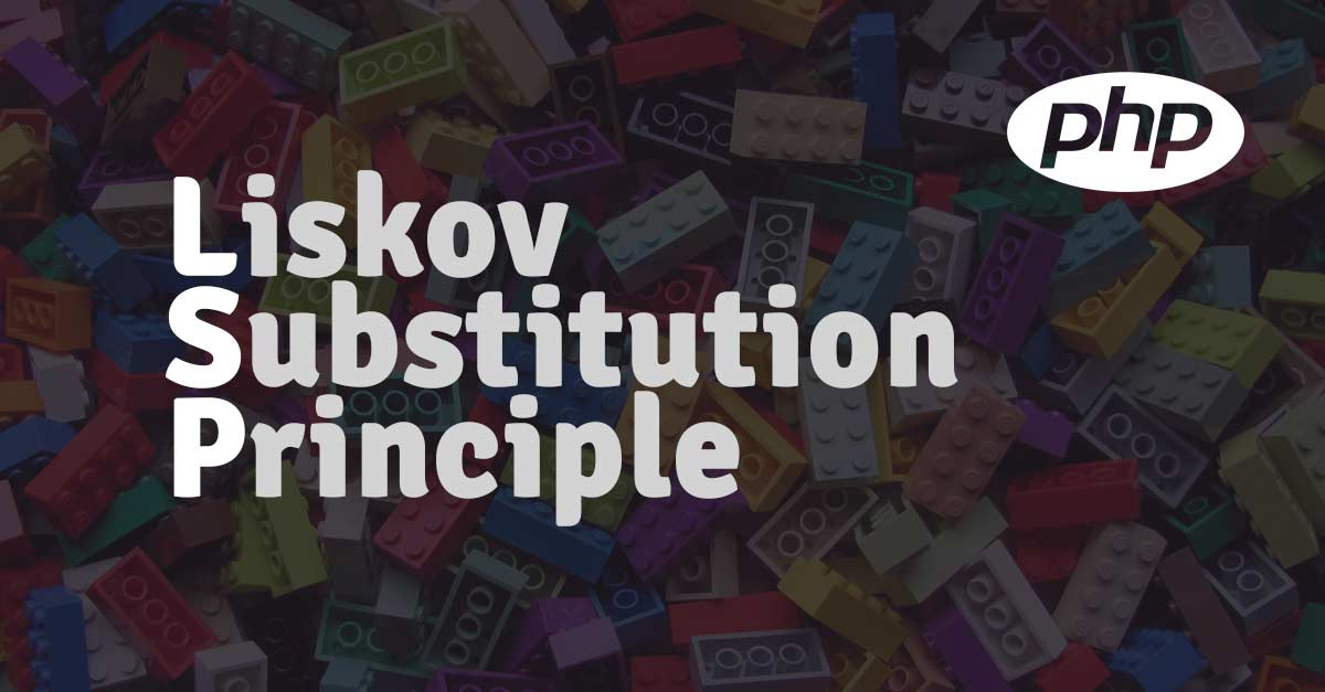 Liskov Substitution Principle in PHP
