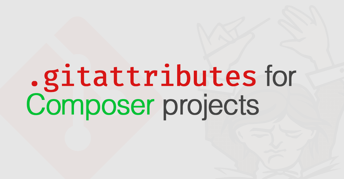 GitAttributes for PHP Composer projects