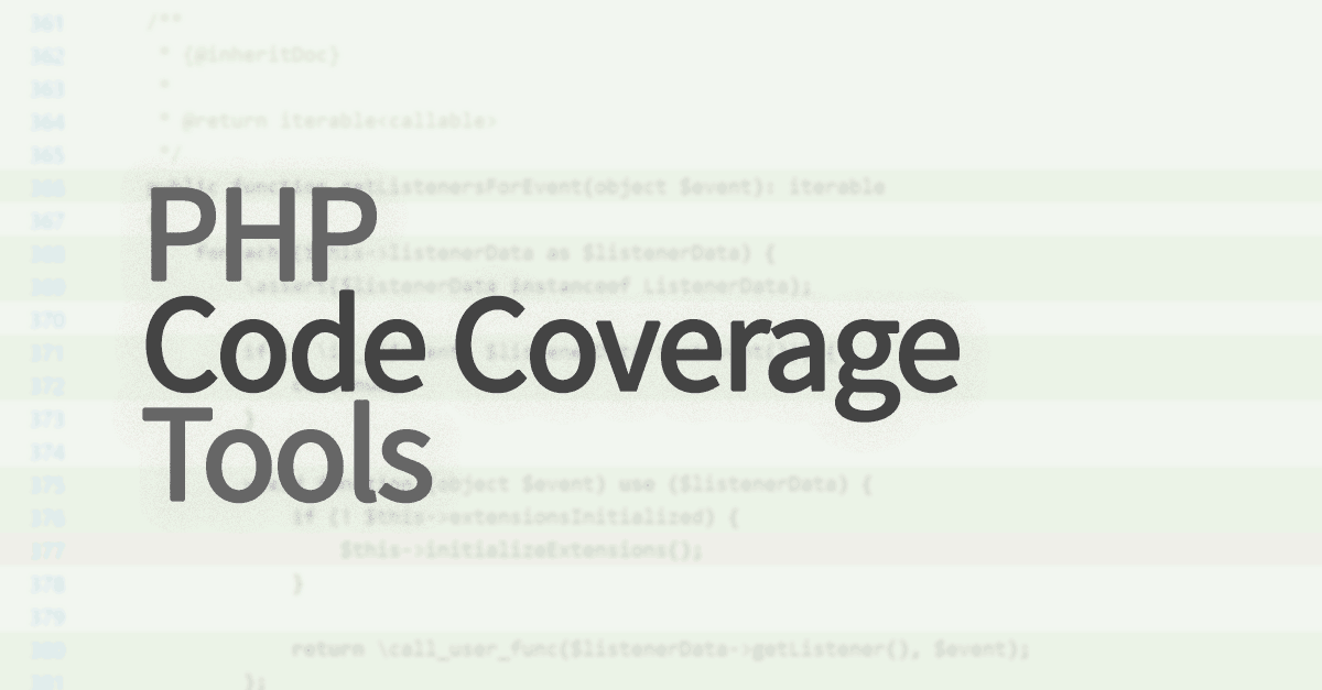 PHP Code Coverage tools