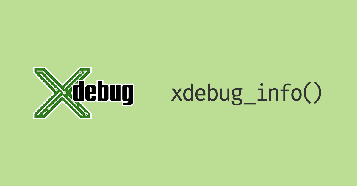 New `xdebug_info()` function in Xdebug 3