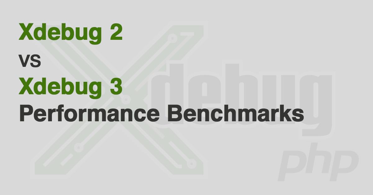 Xdebug 2 vs Xdebug 3 Performance Comparison