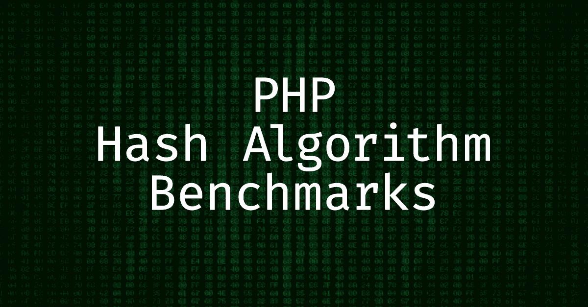 PHP Hash Algorithm Benchmark