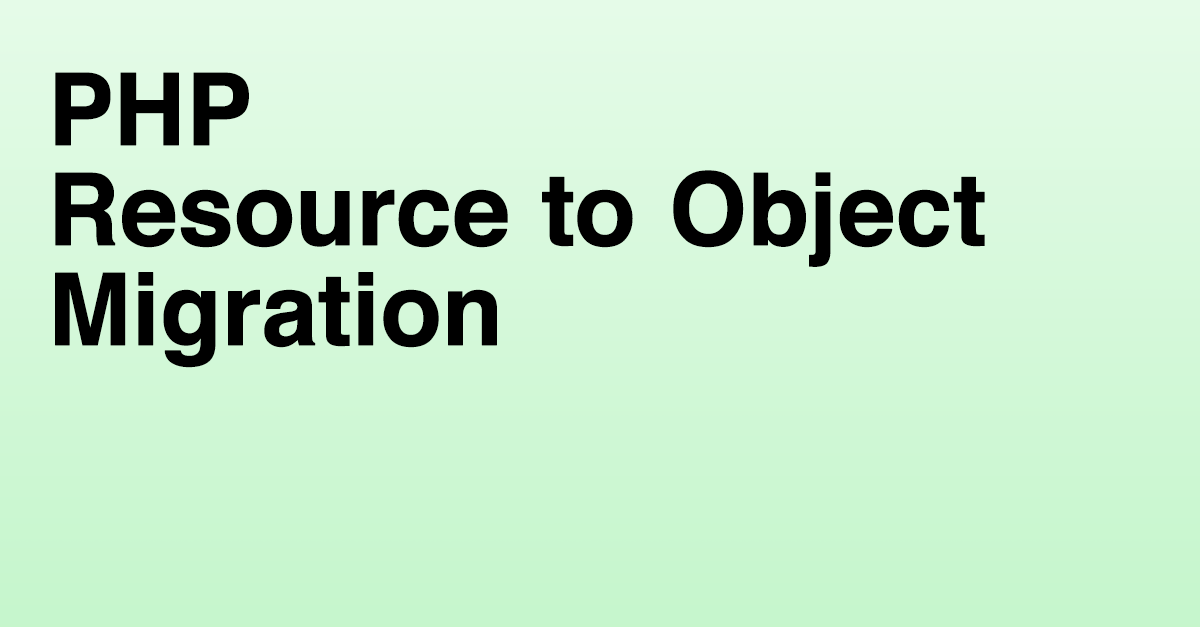 PHP's resource to object transformation