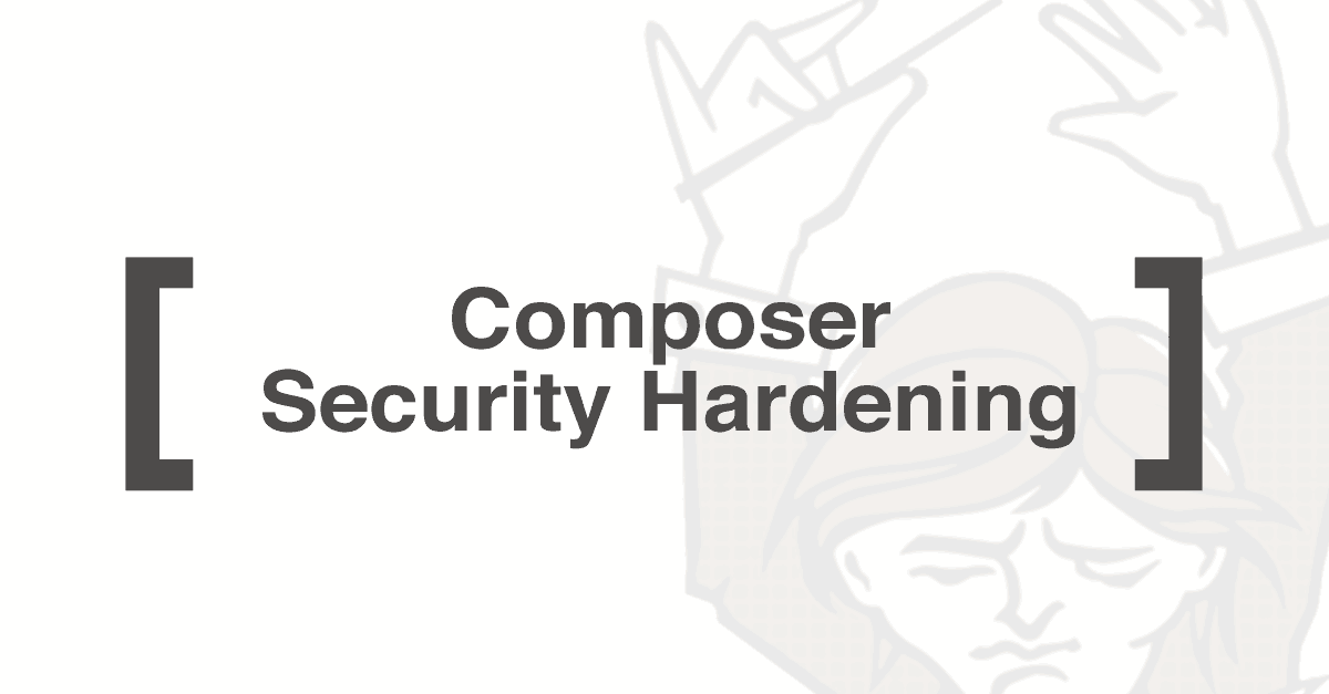 Composer security Hardening
