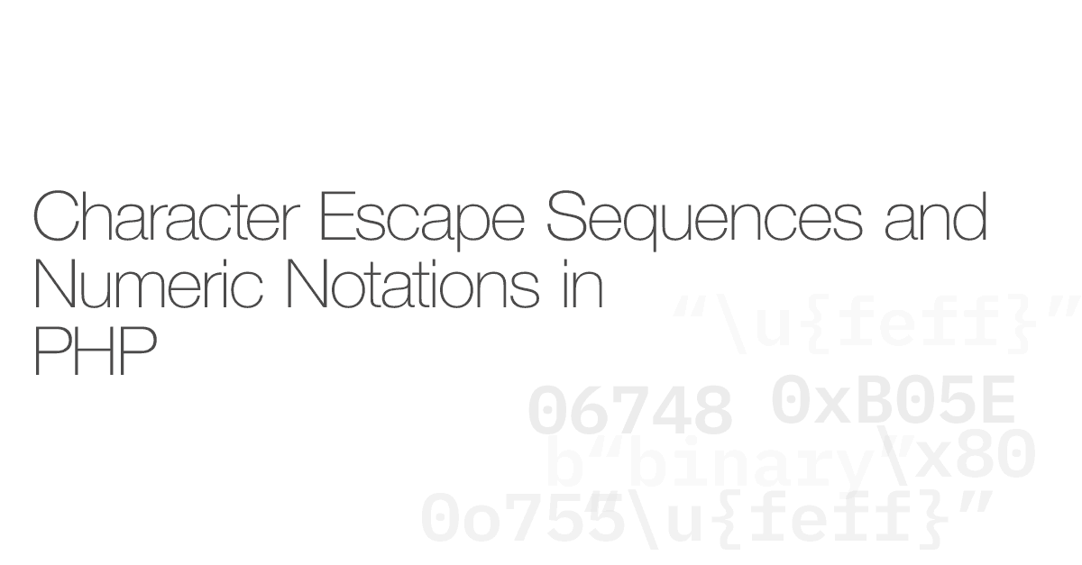 Character escape sequences and numeric notations in PHP
