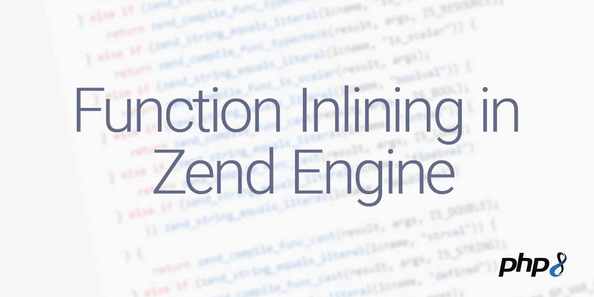 Function Inlining in Zend Engine