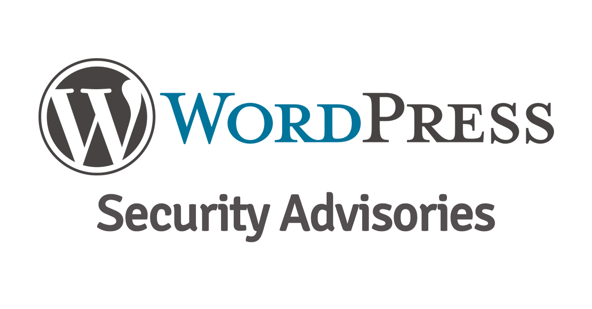 WordPress Security Advisories