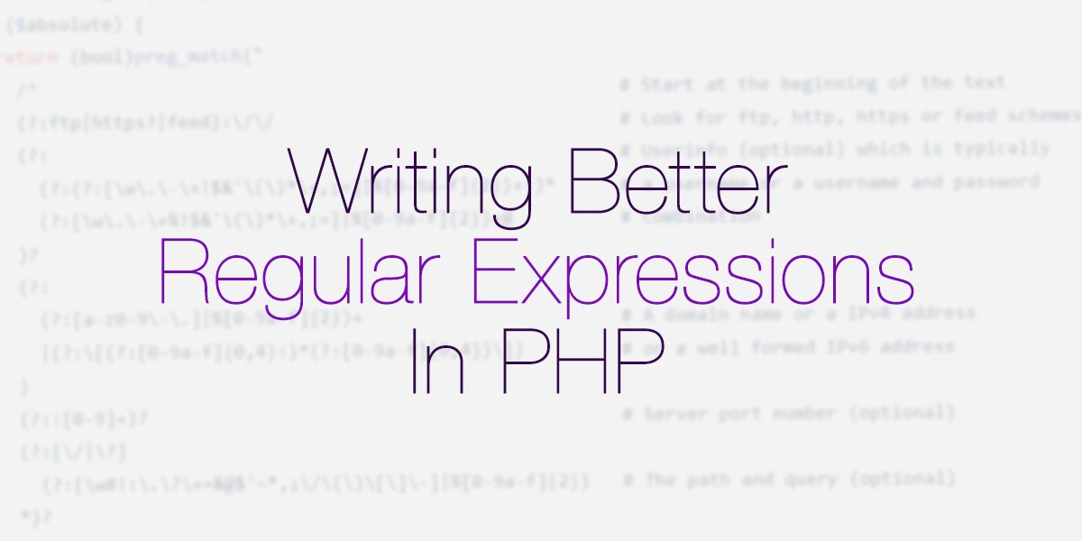 Writing better Regular Expressions in PHP
