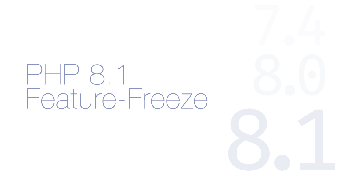 PHP 8.1 reached Feature-Freeze
