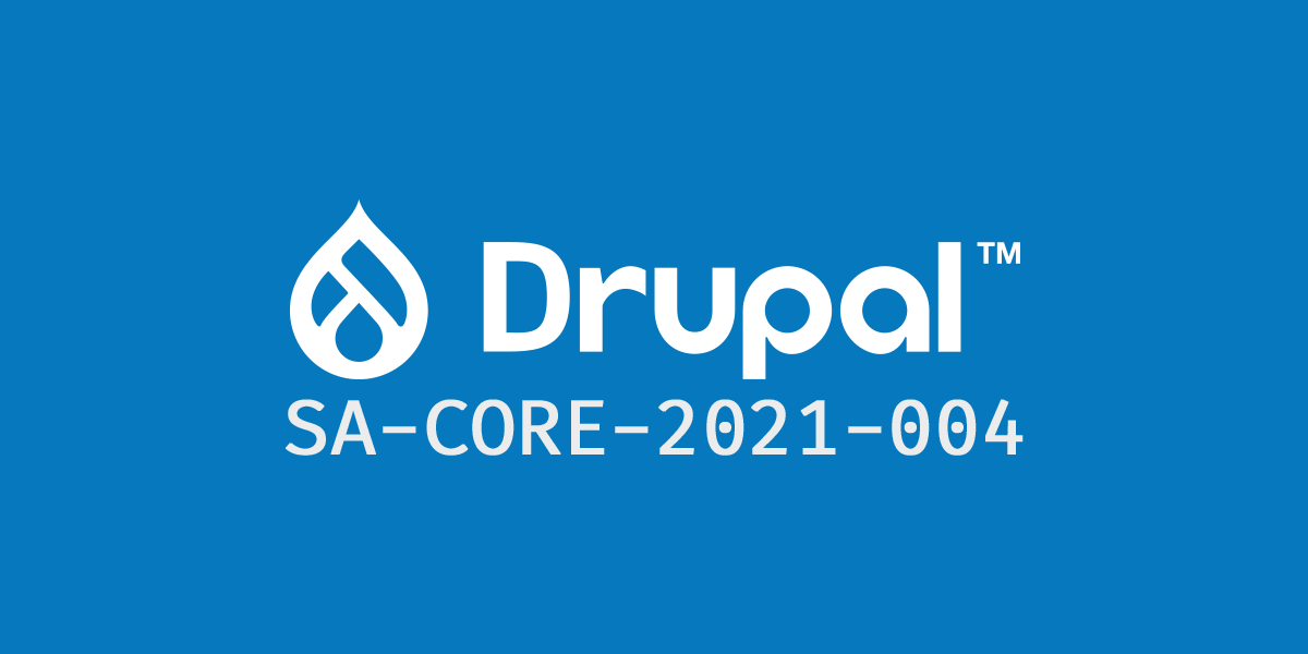 Drupal security updates 7.82, 8.9.17, 9.1.11, and 9.2.2 released with `Archive_Tar` library updates