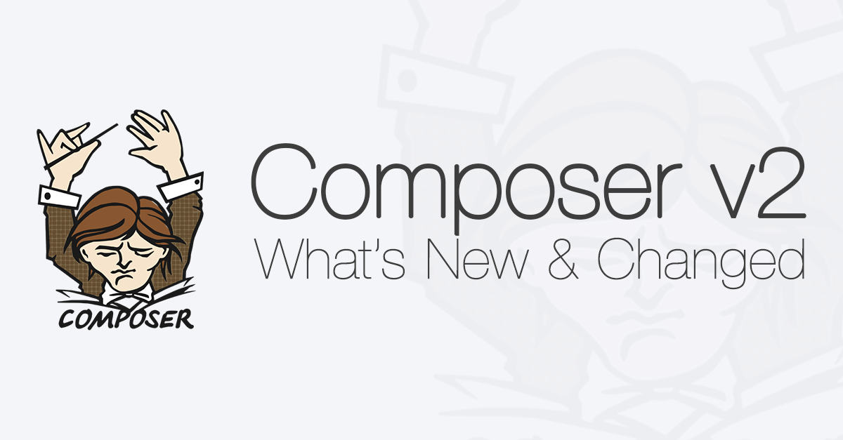 What's new and changing in Composer version 2